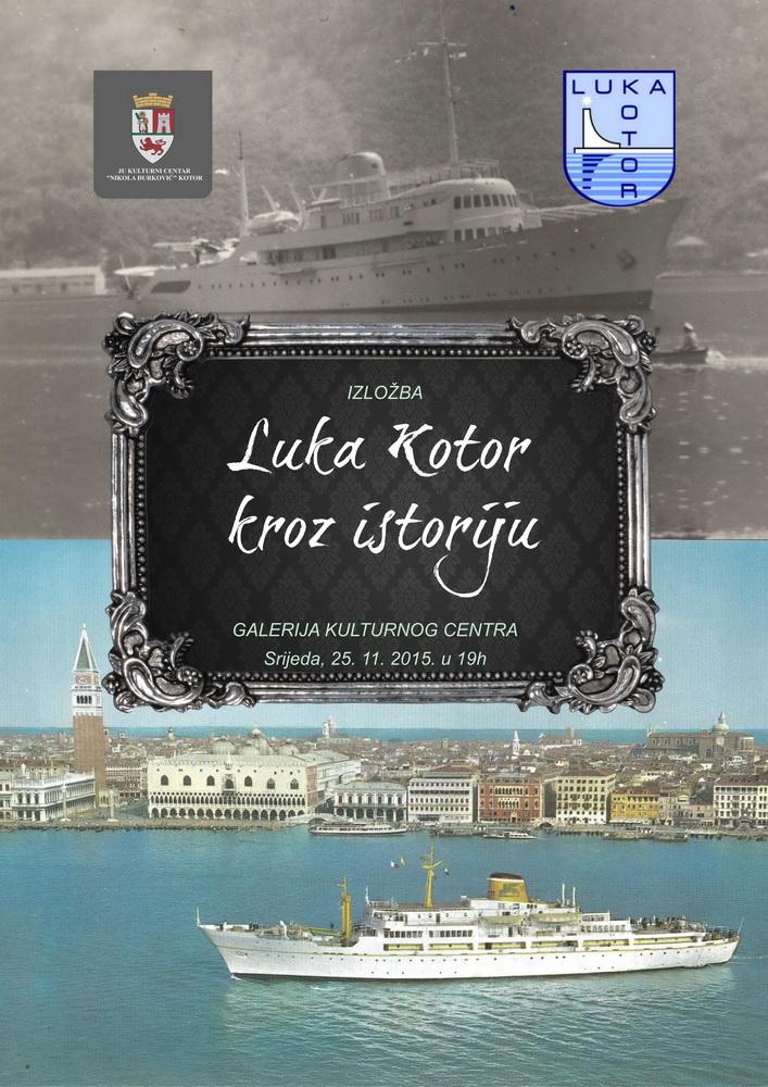 Izložba Luka Kotor