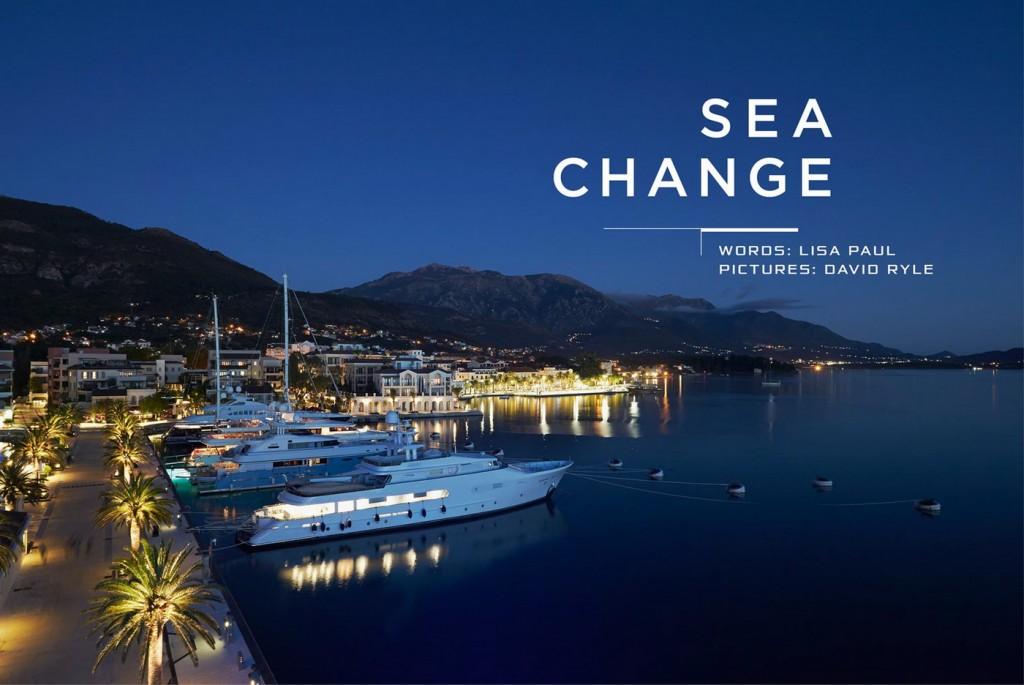 Porto Montenegro Sea Change
