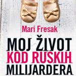 Moj zivot kod ruskih milijardera