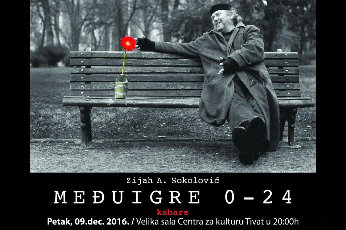 """Međuigre""  Zijaha Sokolovića"